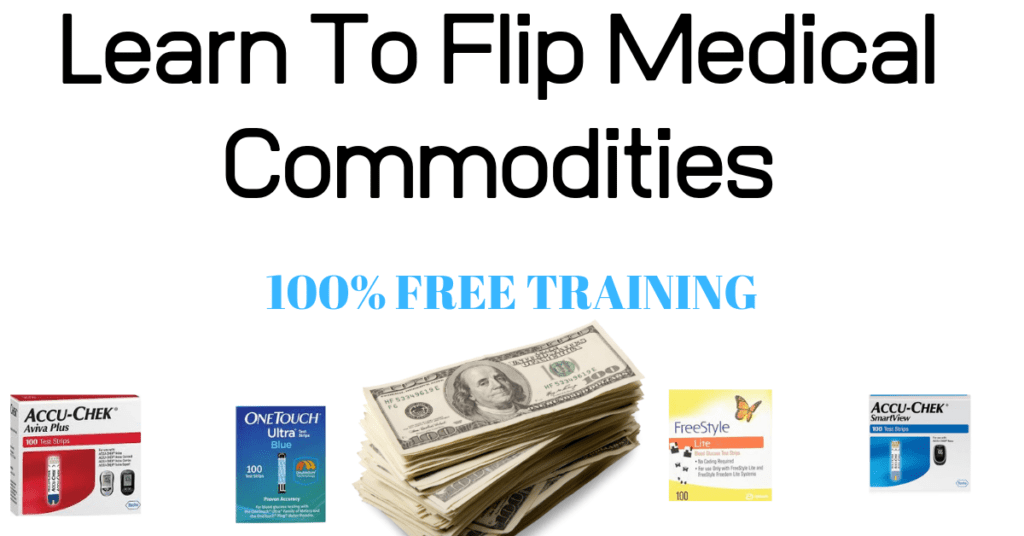 Learn how to make money flipping medical commodities